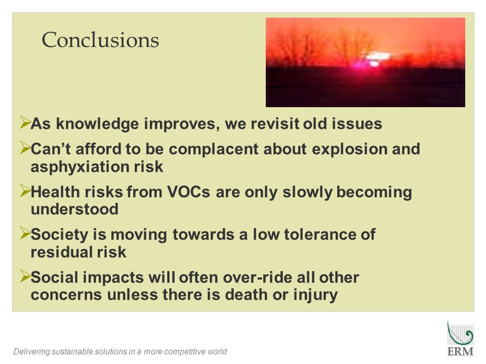 Conclusions As knowledge improves, we revisit old issues