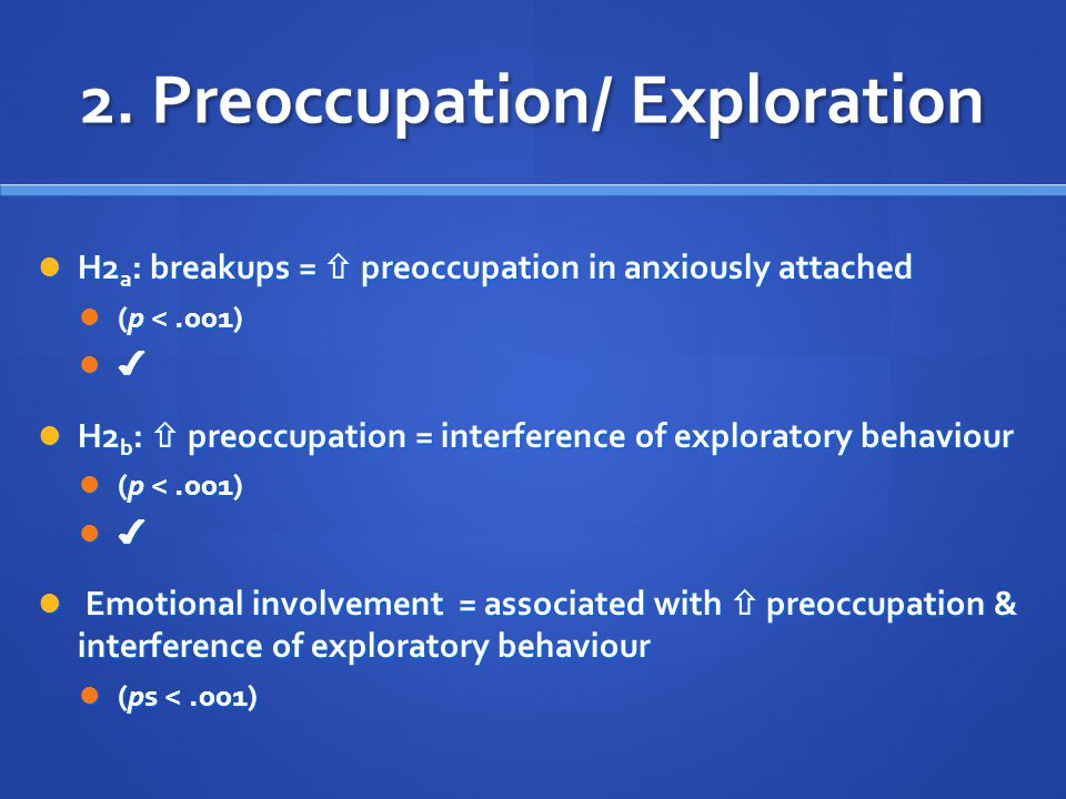 2. Preoccupation/ Exploration