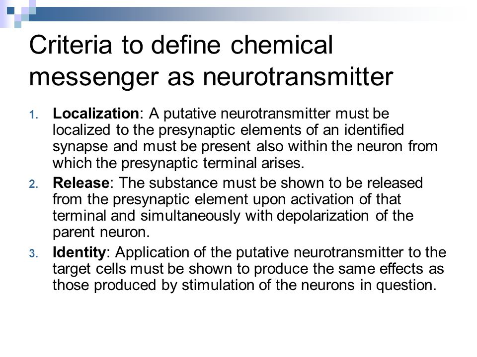 Criteria to define chemical messenger as neurotransmitter