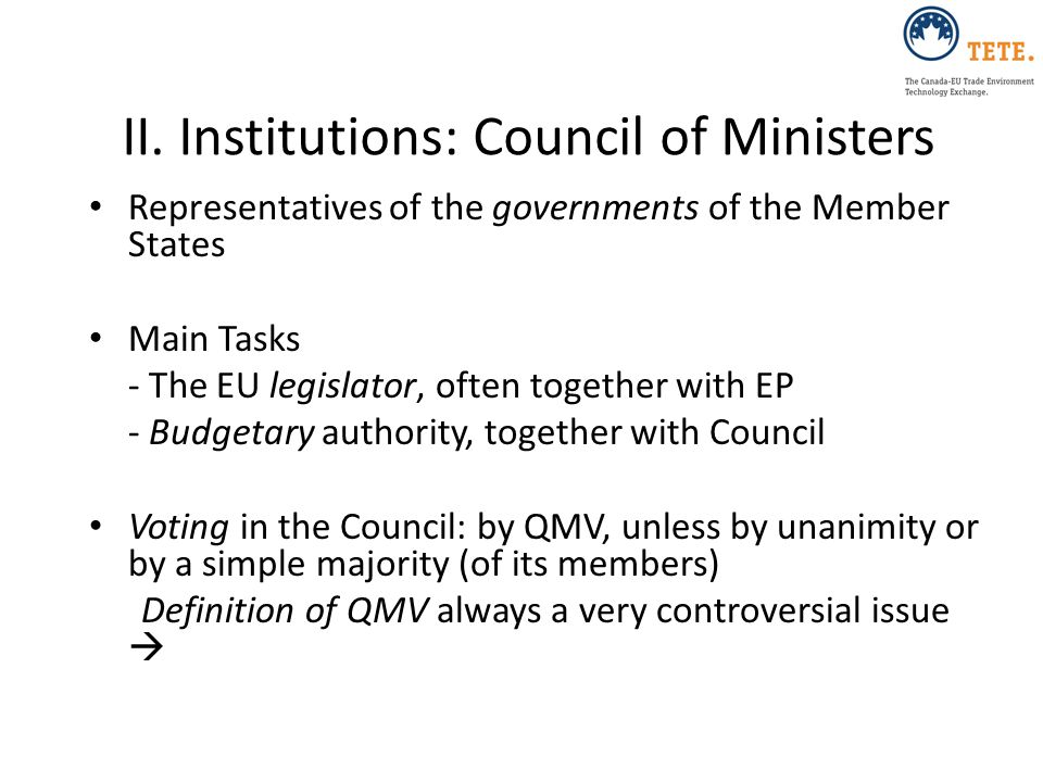 II. Institutions: Council of Ministers