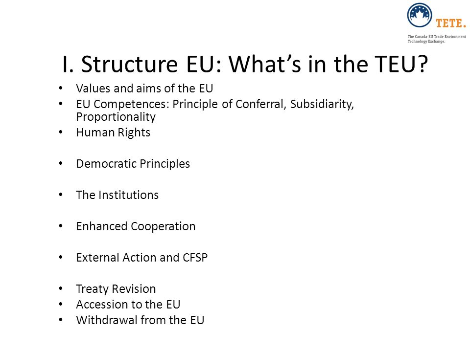 I. Structure EU: What's in the TEU