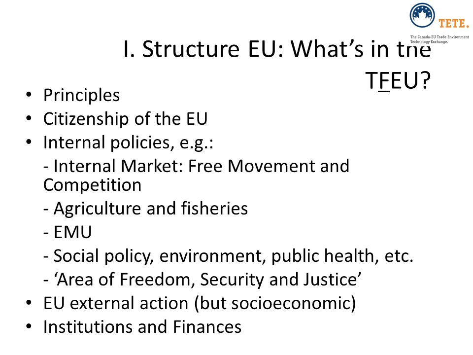 I. Structure EU: What's in the TFEU