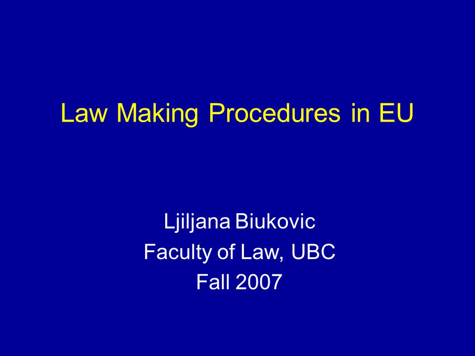 Law Making Procedures in EU