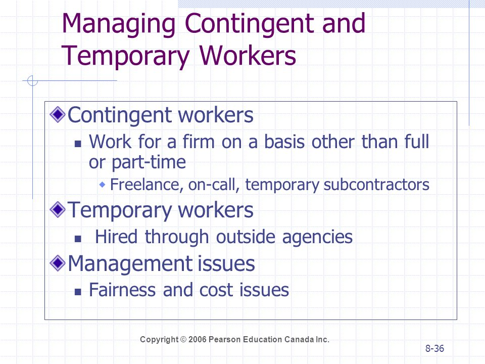 Managing Contingent and Temporary Workers