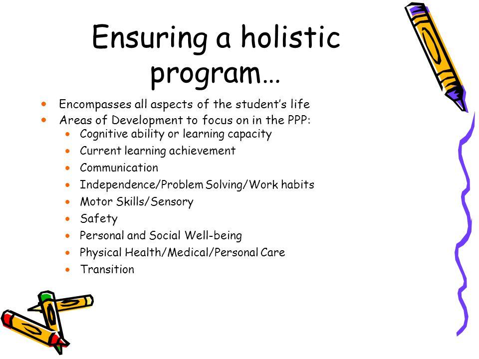 Ensuring a holistic program…