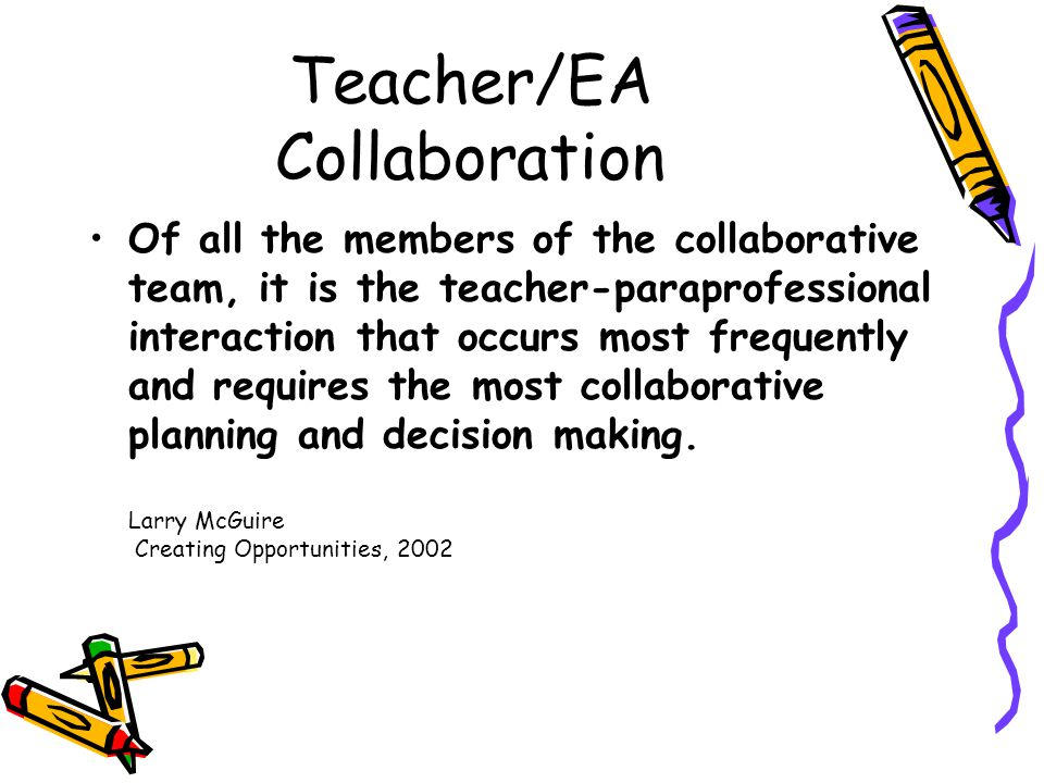 Teacher/EA Collaboration