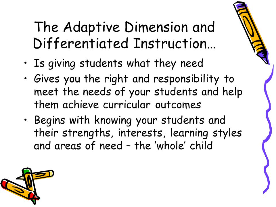 The Adaptive Dimension and Differentiated Instruction…