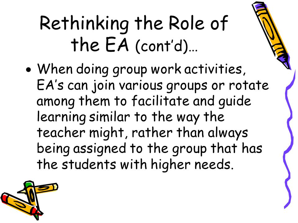 Rethinking the Role of the EA (cont'd)…