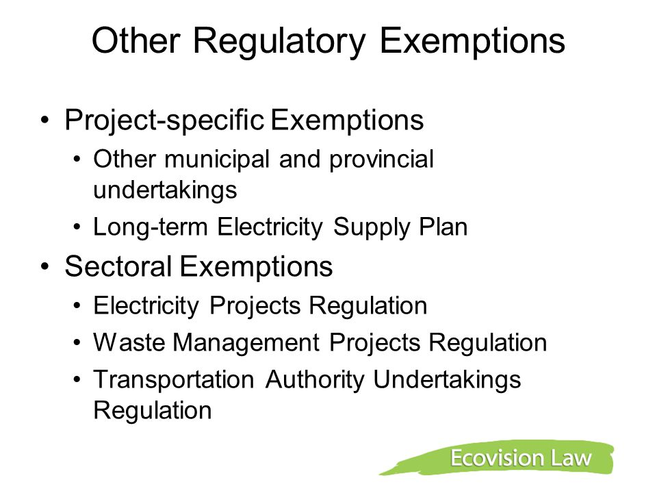Other Regulatory Exemptions