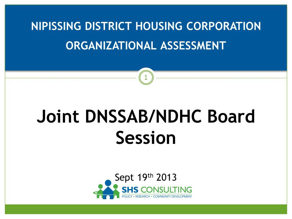 NIPISSING DISTRICT HOUSING CORPORATION . ORGANIZATIONAL ASSESSMENT