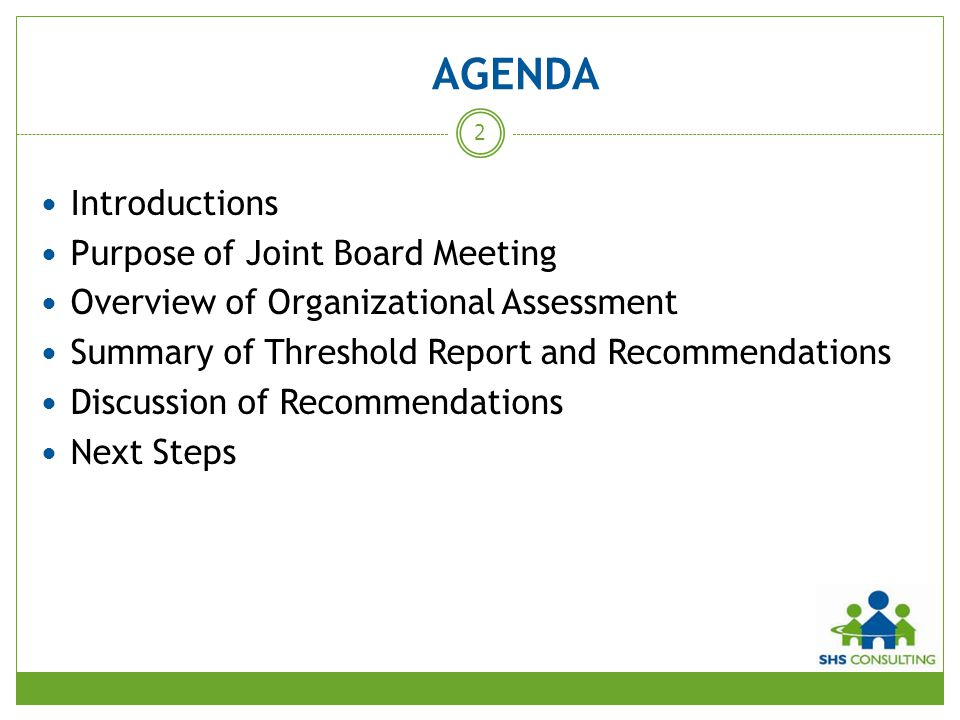 AGENDA Introductions Purpose of Joint Board Meeting