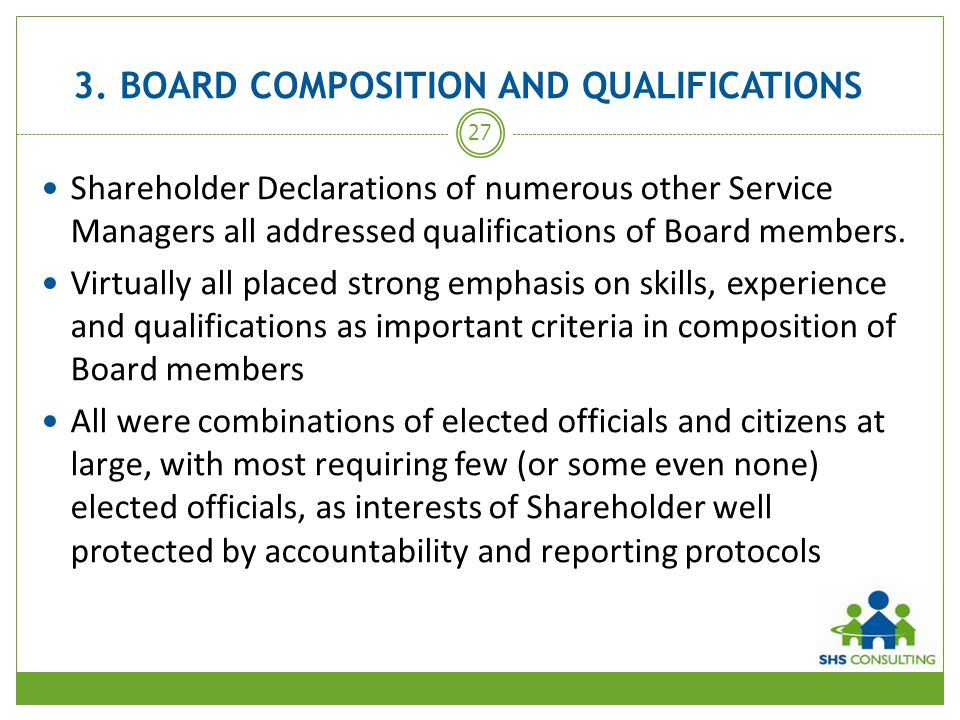 3. BOARD COMPOSITION AND QUALIFICATIONS