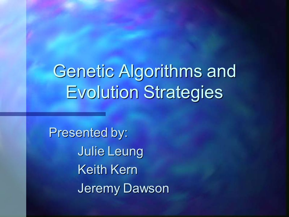 Genetic Algorithms and Evolution Strategies