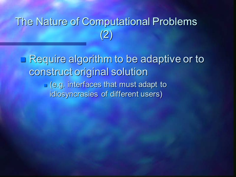 The Nature of Computational Problems (2)