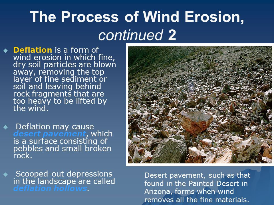 The Process of Wind Erosion, continued 2