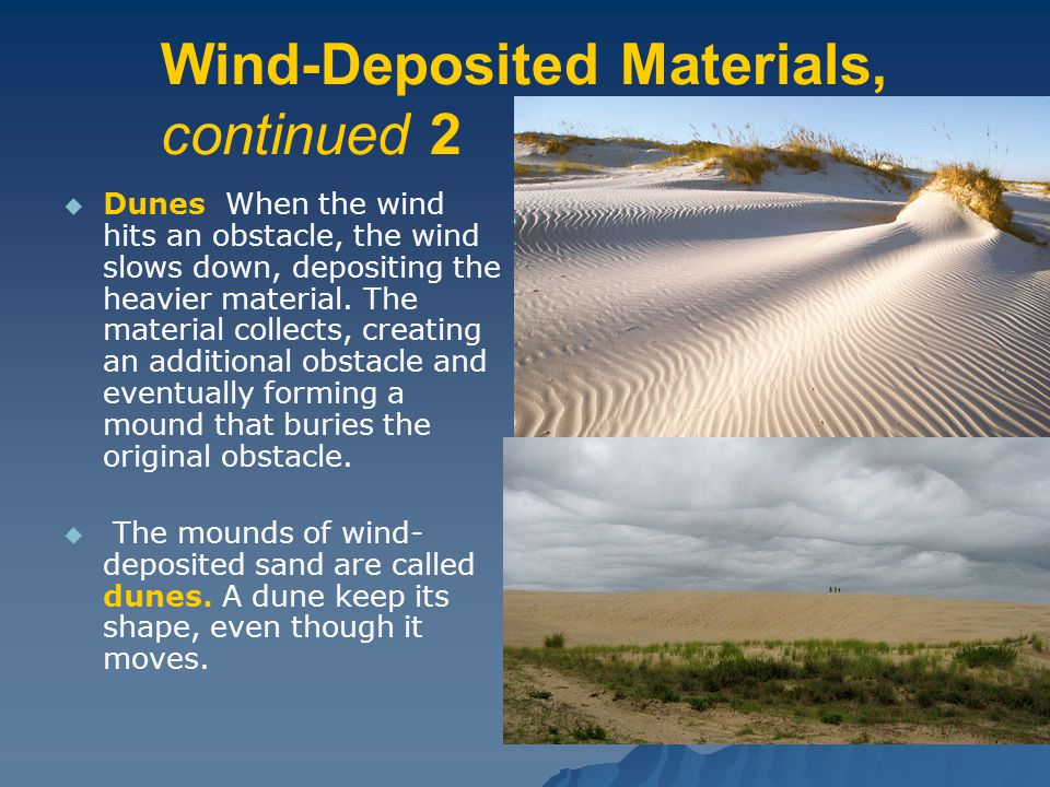 Wind-Deposited Materials, continued 2