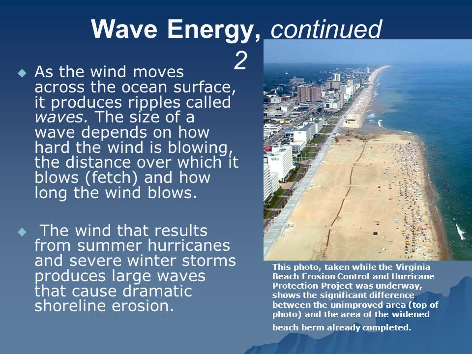 Wave Energy, continued 2