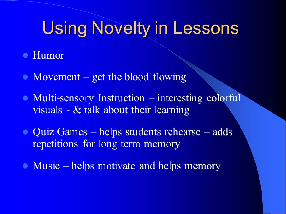 Using Novelty in Lessons