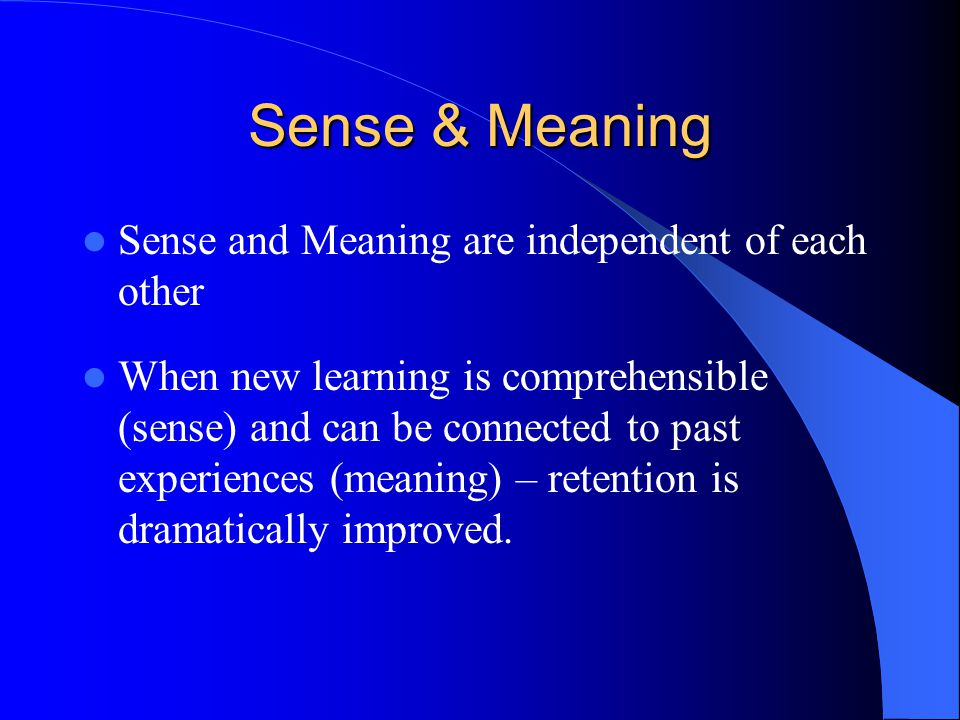 Sense & Meaning Sense and Meaning are independent of each other