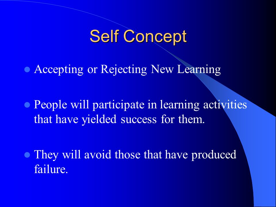 Self Concept Accepting or Rejecting New Learning