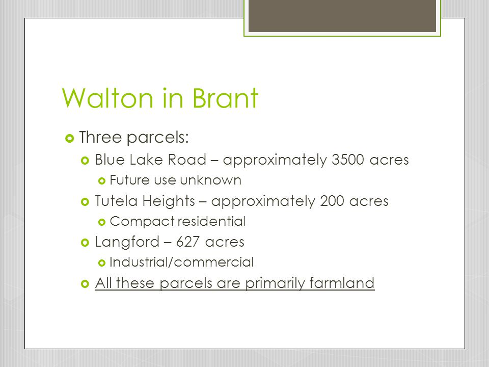 Walton in Brant Three parcels: