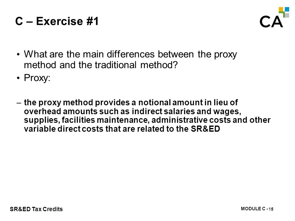 C – Exercise #1 What is the main difference between the proxy method and the traditional method Traditional: