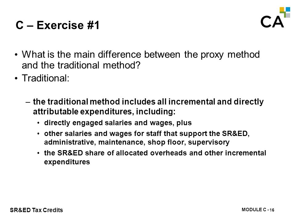 C – Exercise #2 What amounts are deducted from the expenditure pool in the year and why The main adjustments to the expenditure pool are: