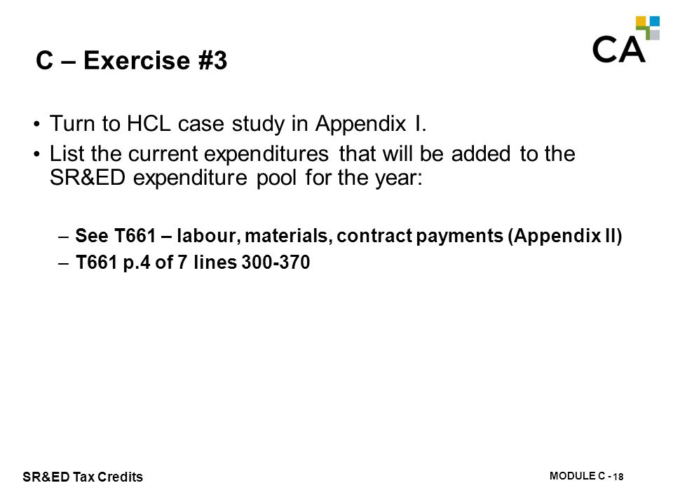 C – Exercise #3 Turn to HCL case study in Appendix I.
