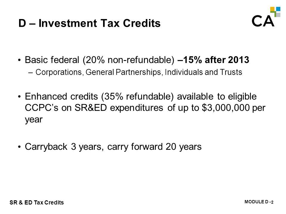 D – Investment Tax Credits