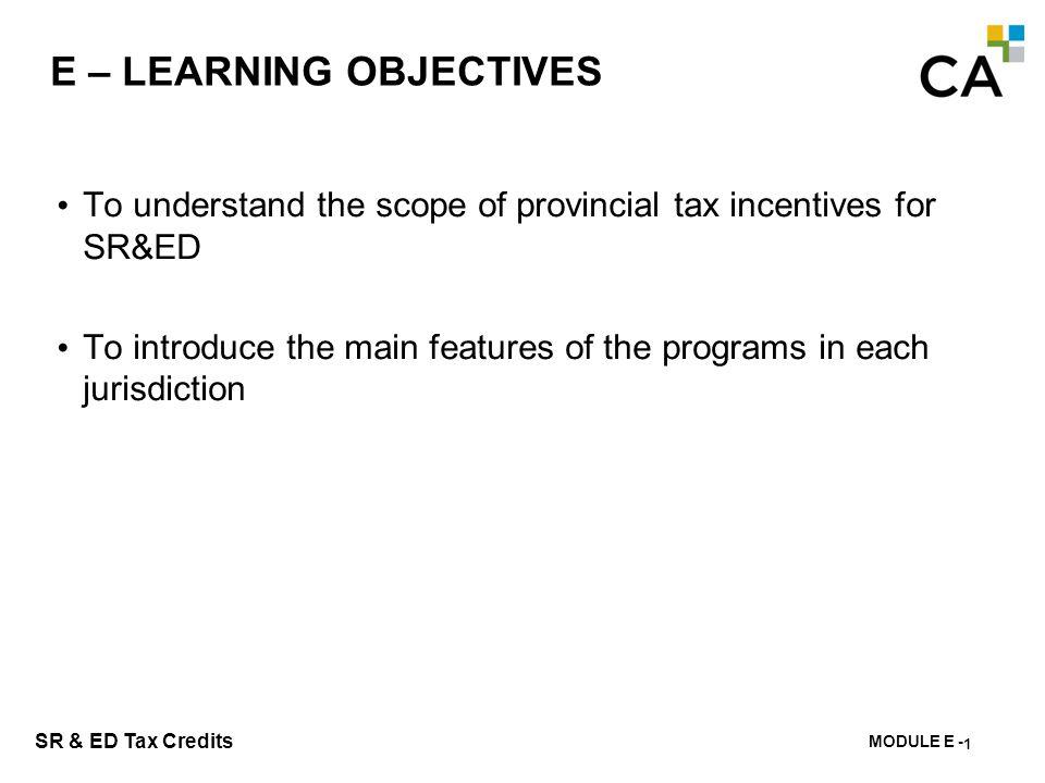 E – Provincial SR&ED Incentives