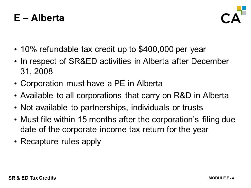 E – Saskatchewan Prior to March 19, 2009: 15% non-refundable tax credit.