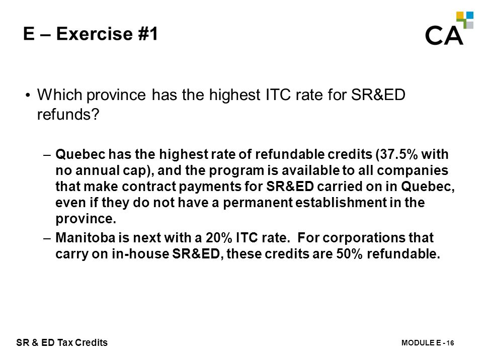 E – Exercise #2 Describe the method by which provincial investment tax credits are taxed