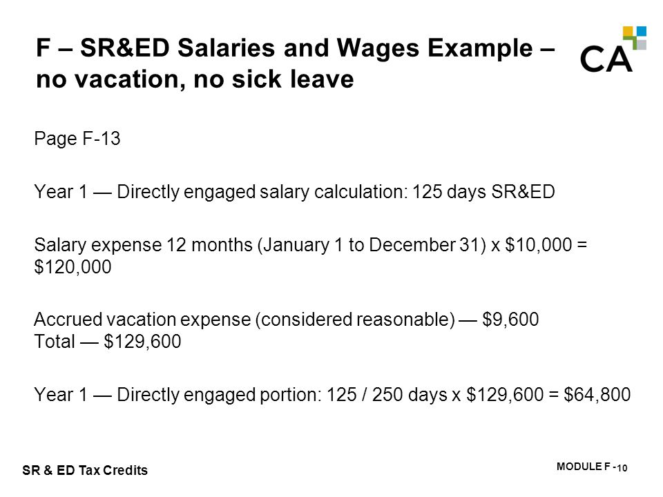 F - SR&ED Salaries and Wages Example – 40 days vacation, no sick leave