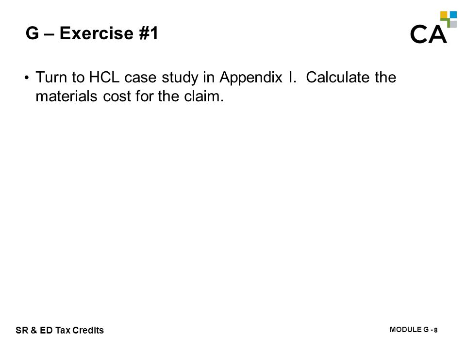 G – Exercise #2 How do you determine whether materials are transformed or consumed