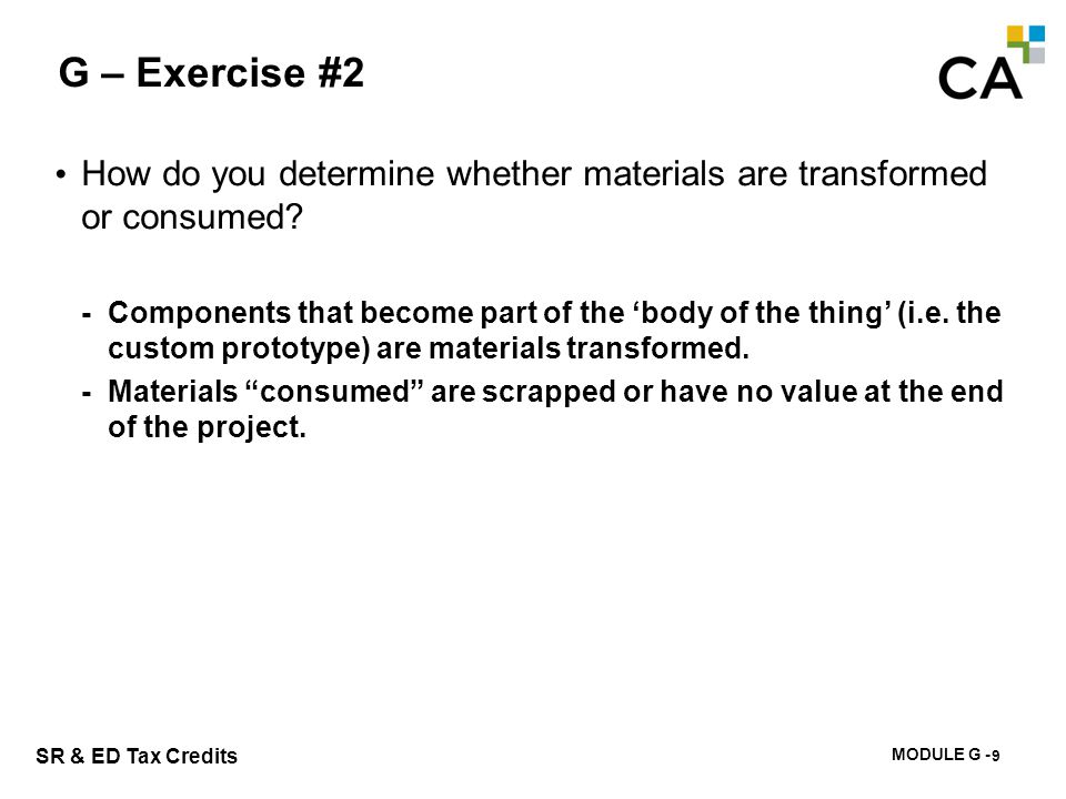 G – Exercise #3 Is HCL claiming any items that are supplies rather than materials Why is this important