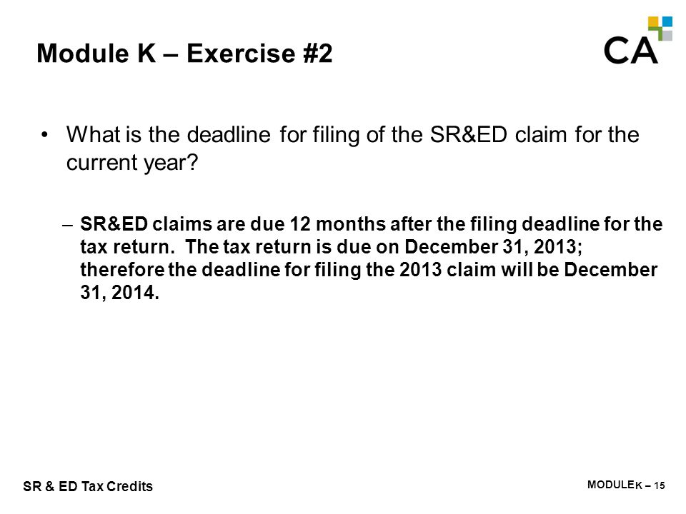 Module K – Exercise #3 What prescribed forms are required for a complete claim T661 including prescribed information.