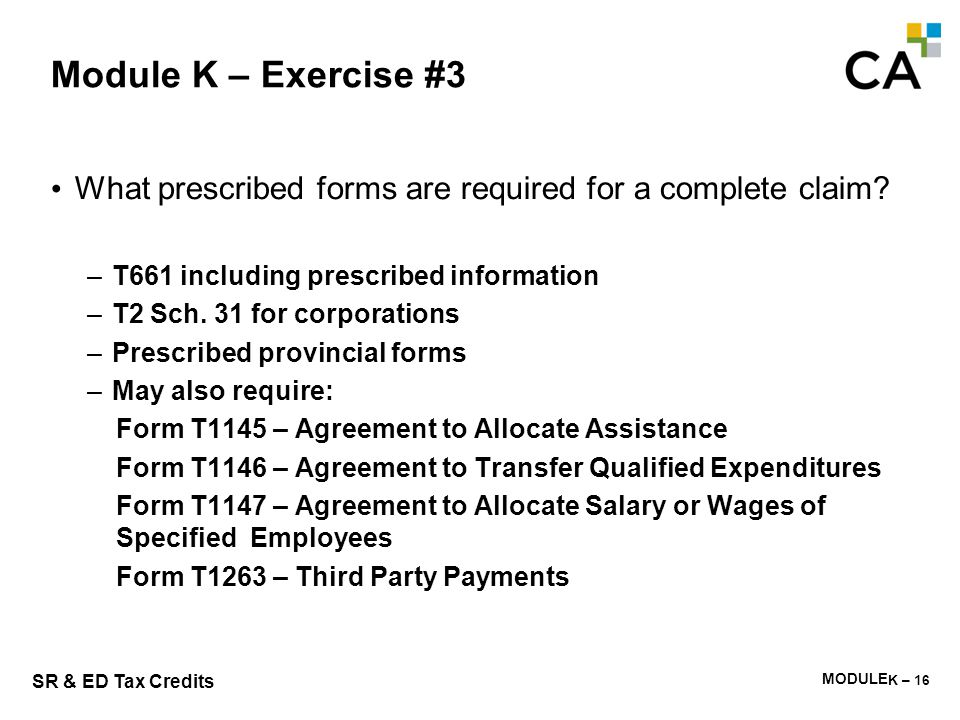 Module K – Exercise #4 Provide an outline of the CRA review process. What questions might they ask What documents might they request