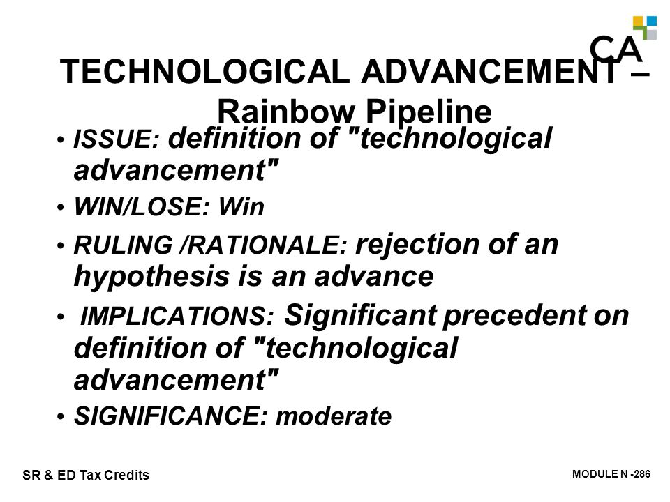 TECHNOLOGICAL ADVANCEMENT – Rainbow Pipeline
