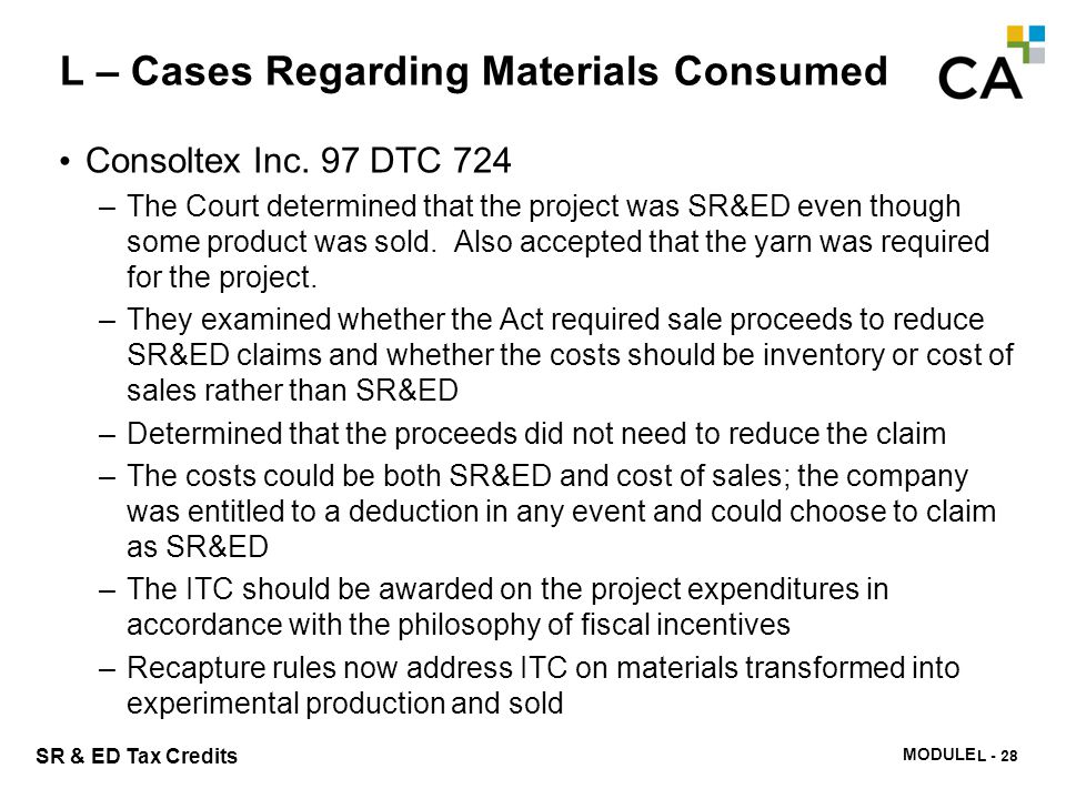 L – Cases Regarding Materials Consumed