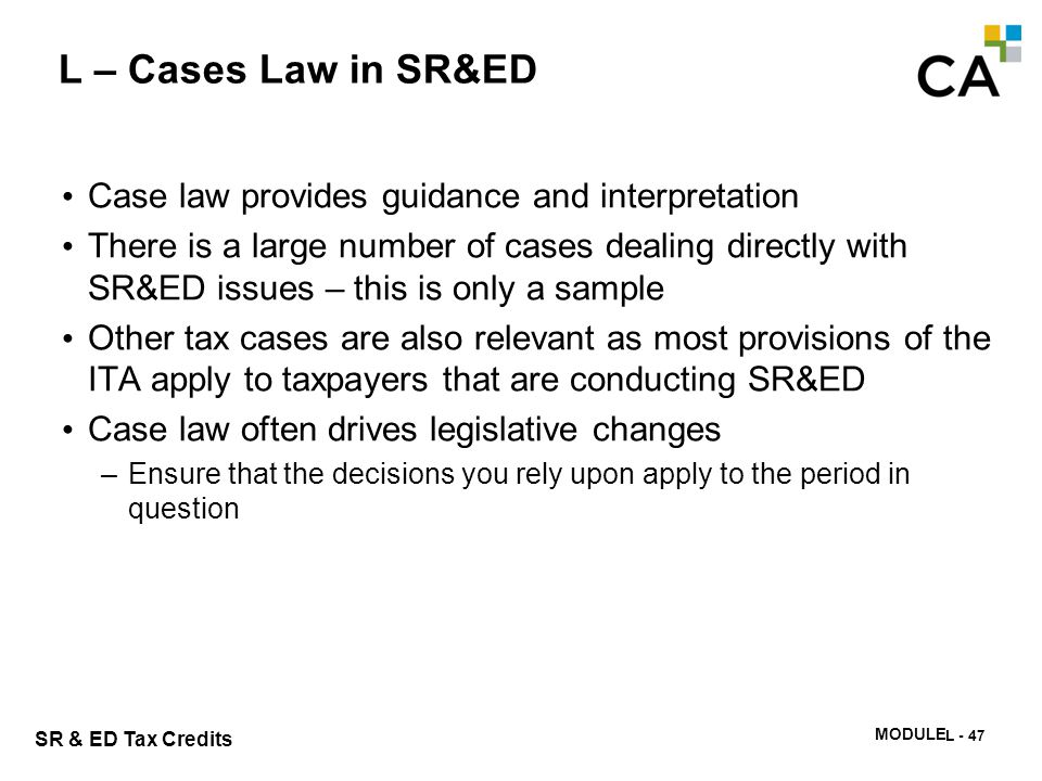 Module L – Exercise #1 Why are court decisions important to understanding the SR&ED program