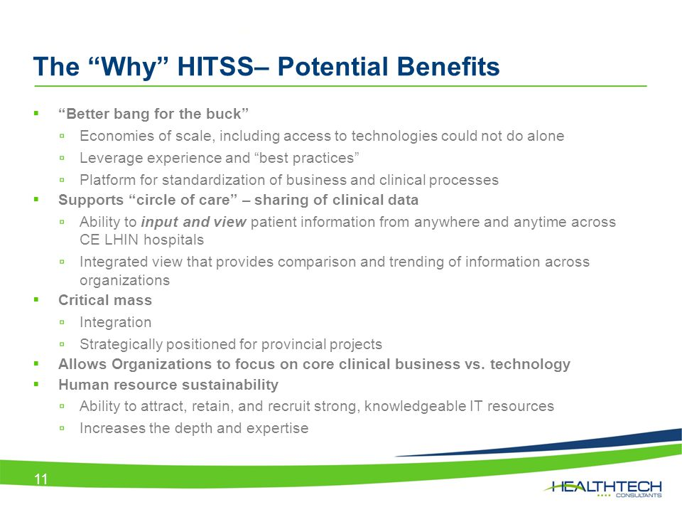 The Why HITSS– Potential Benefits