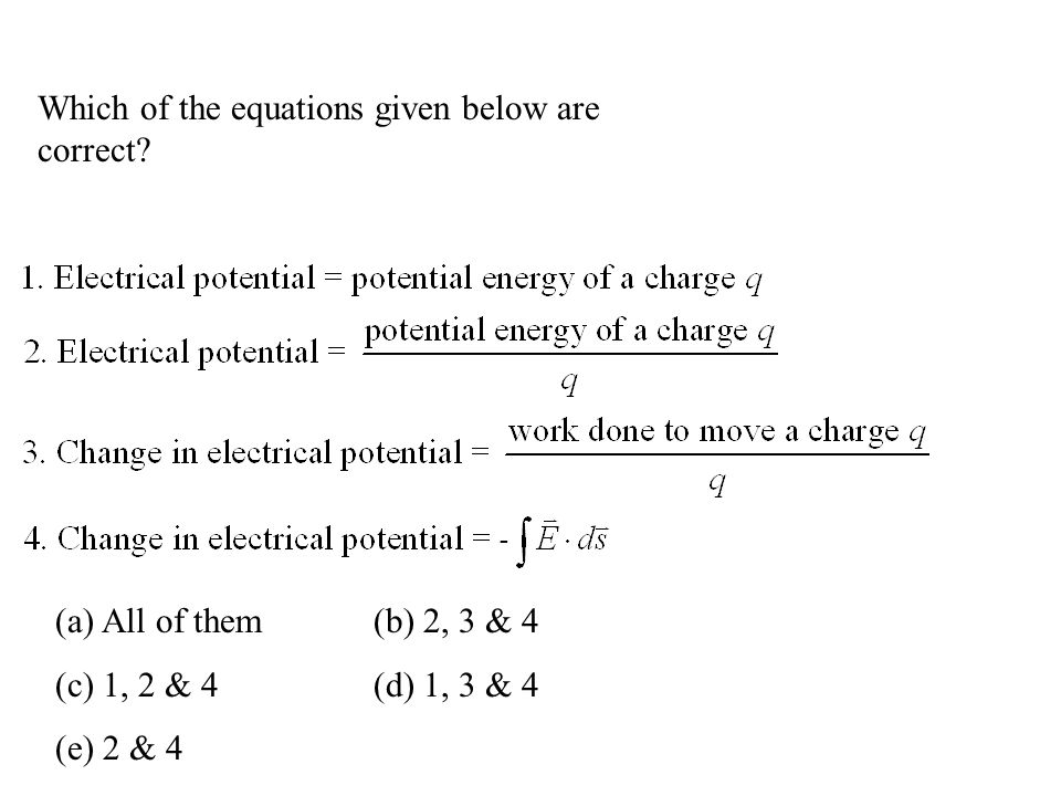 Which of the equations given below are correct