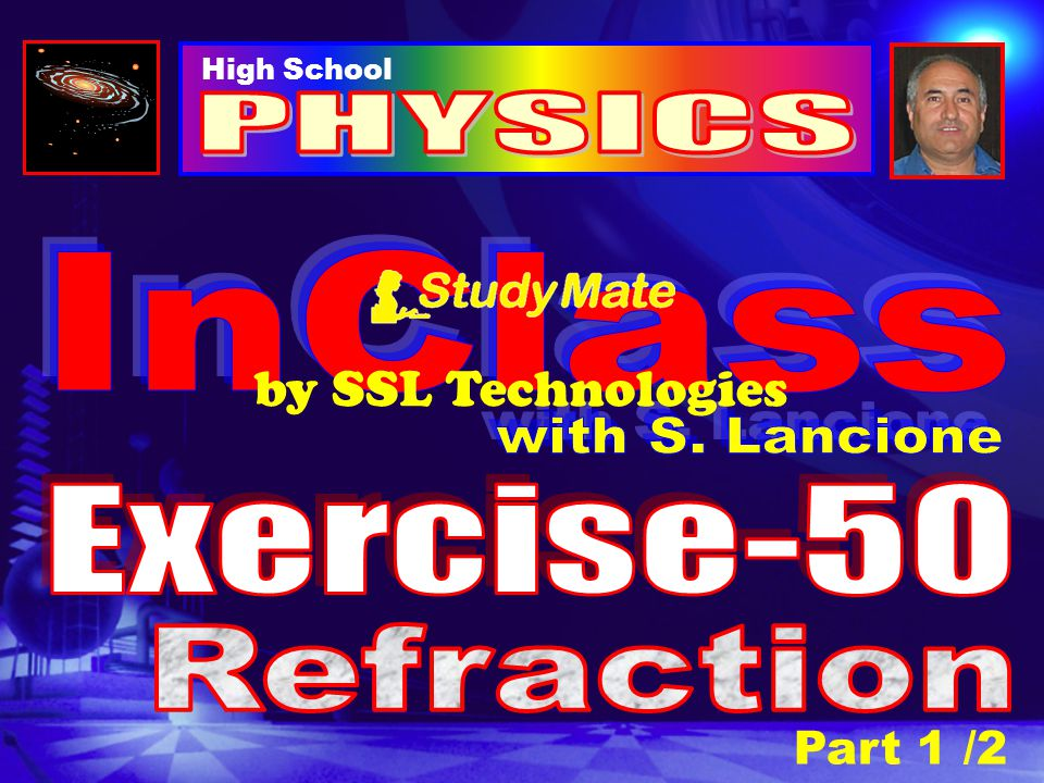 PHYSICS InClass by SSL Technologies with S. Lancione Exercise-50
