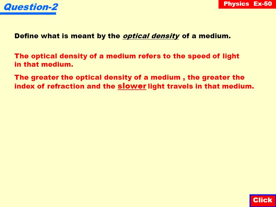 Question-2 Define what is meant by the optical density of a medium.