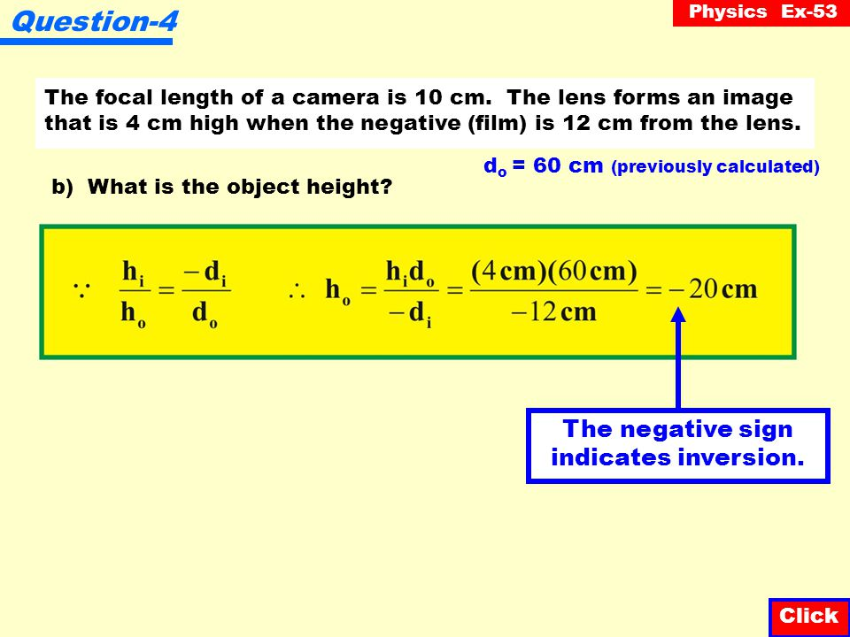 Question-4 The negative sign indicates inversion.