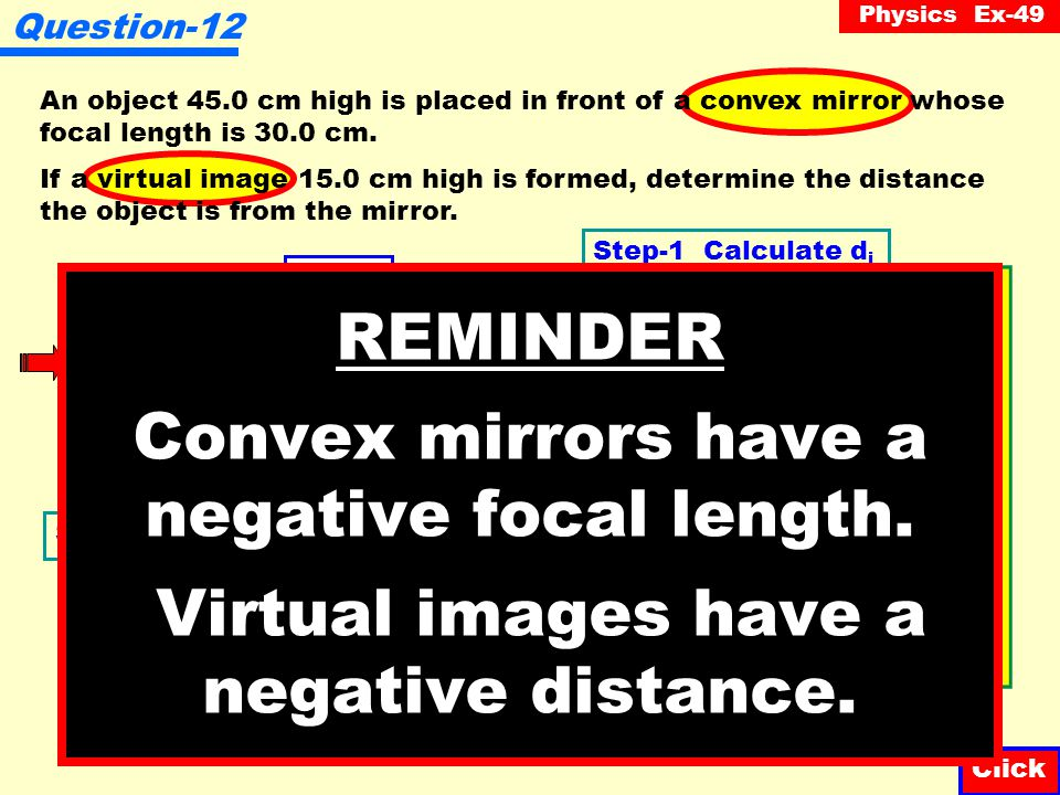 Question-12 An object 45.0 cm high is placed in front of a convex mirror whose focal length is 30.0 cm.