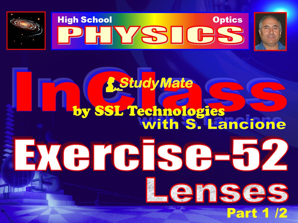 PHYSICS InClass by SSL Technologies with S. Lancione Exercise-52