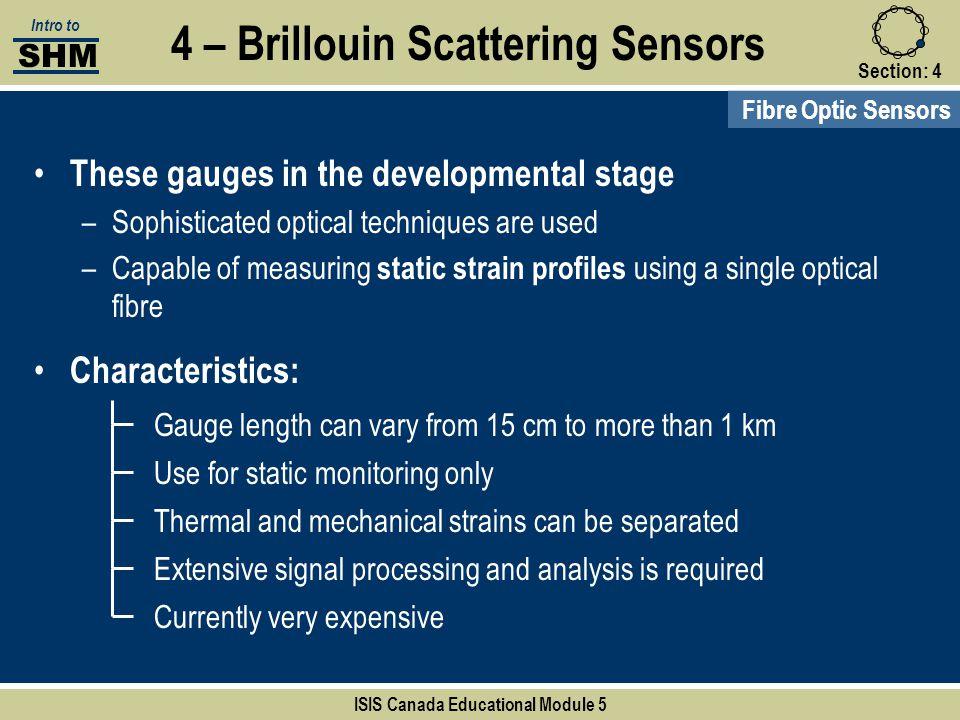 4 – Brillouin Scattering Sensors ISIS Canada Educational Module 5