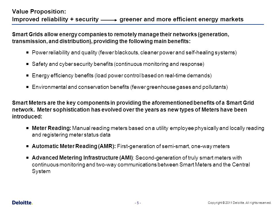 Value Proposition: Improved reliability + security greener and more efficient energy markets