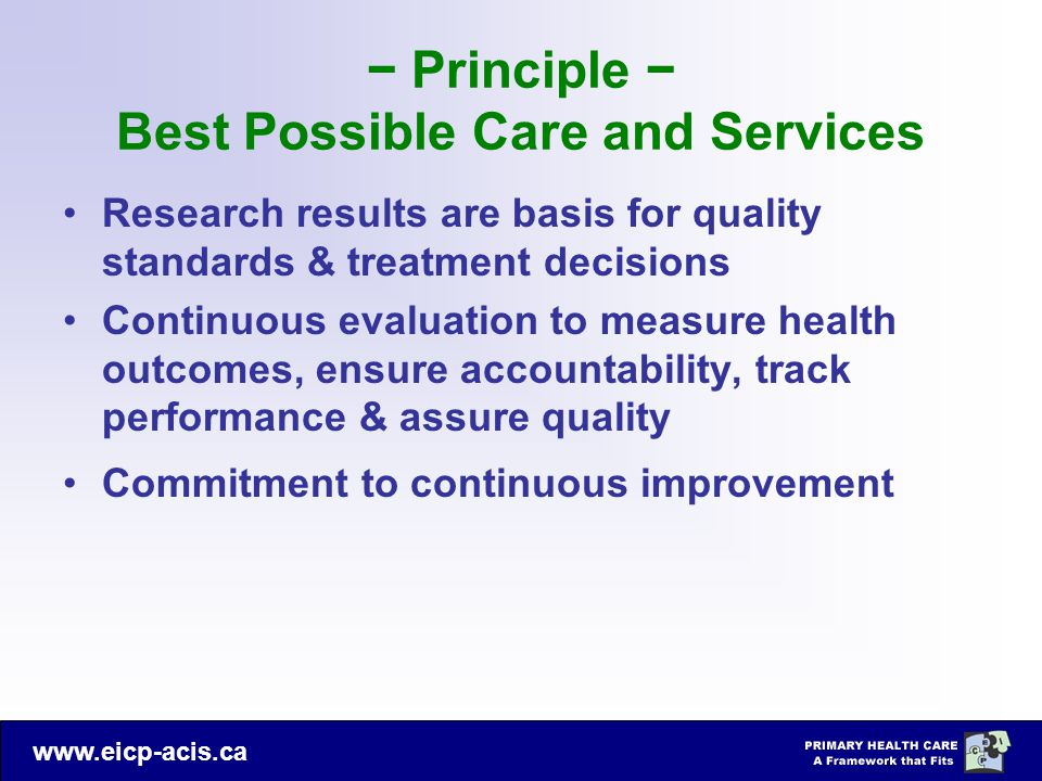 − Principle − Best Possible Care and Services